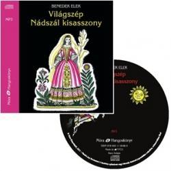 Világszép Nádszál kisasszony / hangoskönyv