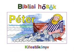 Bibliai hősök - Péter