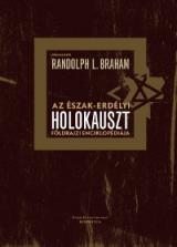 Az észak-erdélyi holokauszt földrajzi enciklopédiája