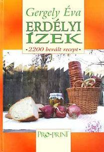 Erdélyi ízek - 2200 bevált recept