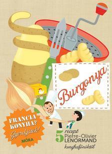 Burgonya - szakácskönyv gyerekeknek