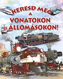 Keresd meg a vonatokon és az állomásokon!