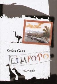 Limpopo - avagy egy strucckisasszony naplója