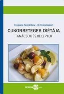 Cukorbetegek diétája - Tanácsok és receptek