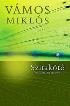 Szitakötő - Nemzedékünk regénye