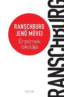 Érzelmek iskolája - Ranschburg Jenő művei