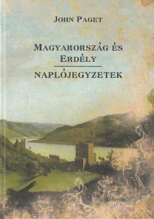 Magyarország és Erdély – Naplójegyzetek