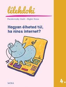 Hogyan élheted túl, ha nincs internet?