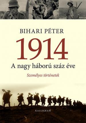 1914 - A nagy háború száz éve