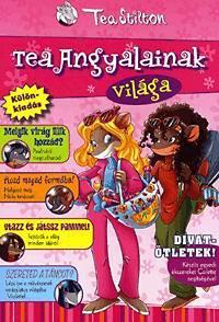 Tea angyalainak világa