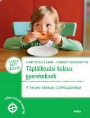 Táplálkozási kalauz gyerekeknek - A helyes étkezés játékszabályai