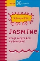 Jasmine, avagy mégis kell a szerelem?