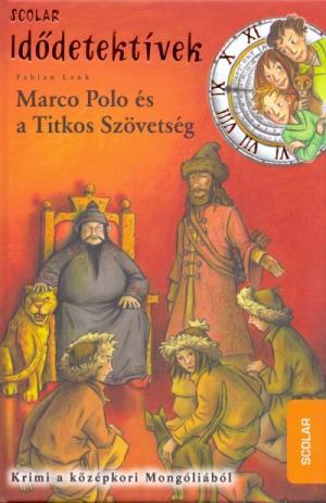 Marco Polo és a Titkos Szövetség