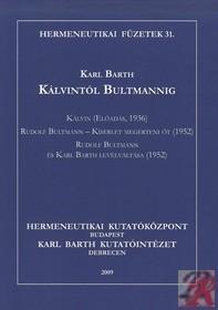 Kálvintól Bultmannig