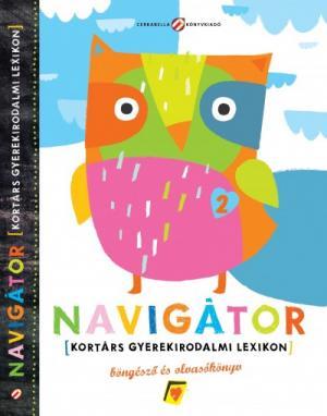 Navigátor 2. - Kortárs gyerekirodalmi lexikon