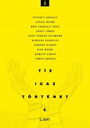Tíz igaz történet 2.