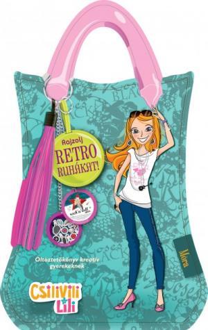 Rajzolj retro ruhákat! - Öltöztetőkönyv kreatív gyerekeknek