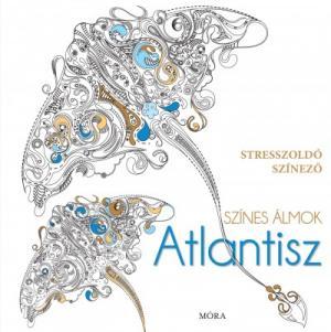 Színes álmok - Atlantisz - Stresszoldó színező