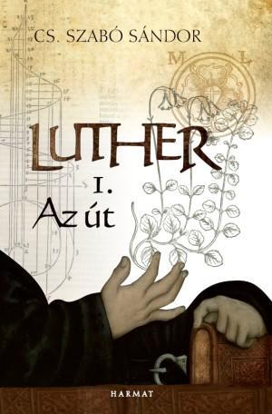 Luther 1. – Az út