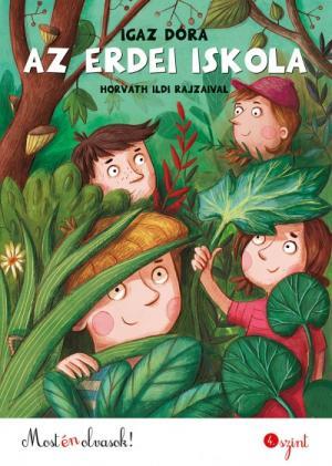 Az erdei iskola - Most én olvasok! 4. szint