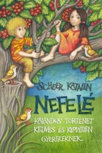Nefelé - Kalandos történet kedves és kedvetlen gyerekeknek