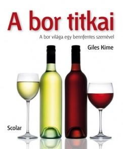 A bor titkai - A bor világa egy bennfentes szemével