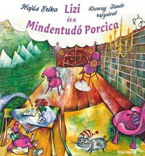 Lizi és a Mindentudó Porcica