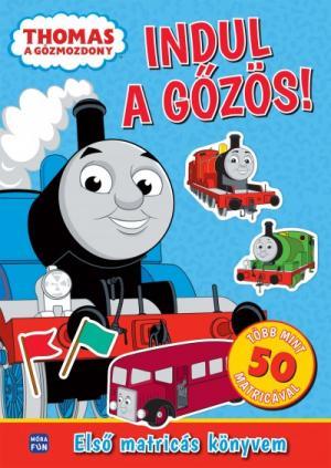 Thomas a Gőzmozdony - Indul a gőzös! - Első matricás könyvem