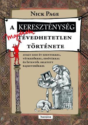 A kereszténység majdnem tévedhetetlen története,
