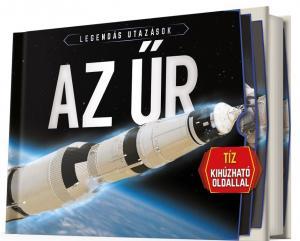 Az űr - Legendás utazások