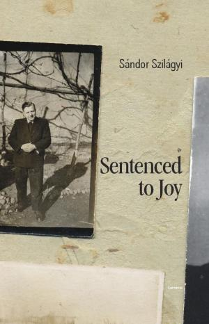 Sentenced to Joy