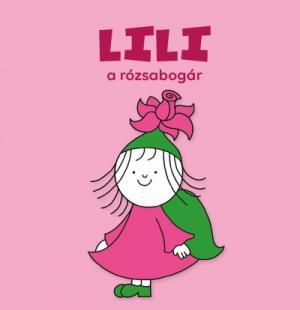 Lili, a rózsabogár