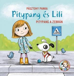 Pitypang a zebrán - Pitypang és Lili