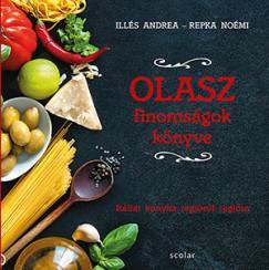 Olasz finomságok könyve - Itáliai konyha régióról régióra