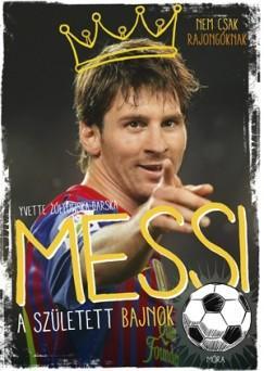 Messi- A született bajnok
