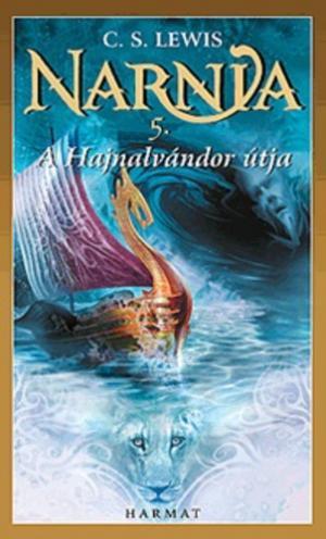 A hajnalvándor útja - Narnia 5.