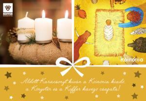 Áldott karácsonyt kíván a Koinónia kiadó!